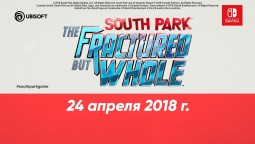 South Park: The Fractured But Whole выйдет на Nintendo Switch