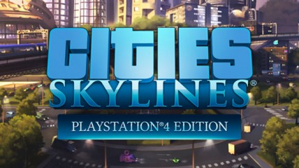 Анонсирована Cities: Skylines - PlayStation 4 Edition