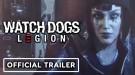 Новый трейлер Watch Dogs: Legion