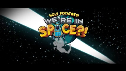 Holy Potatoes! We're in Space! Релизный трейлер