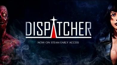 """Dispatcher """"Хоррор RPG на Unreal Engine 4 в Раннем Доступе"""""""