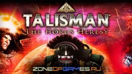 Релиз перевода Talisman: The Horus Heresy