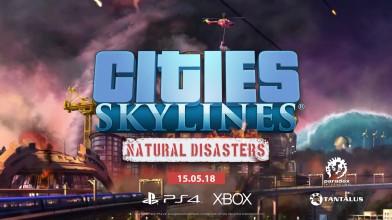 Cities: Skylines - Природные катастрофы