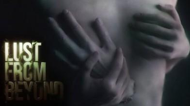 В трейлере Lust from Beyond показали демонов и много секса
