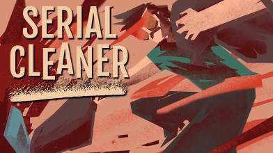 Новый трейлер стелс-экшена Serial Cleaner посвящён сюжету и испытаниям