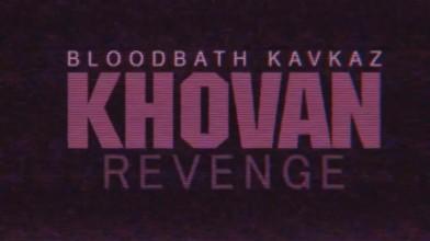 Bloodbath Kavkaz: Khovansky Revenge