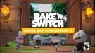 Игра для диванного кооператива Bake 'n Switch получит версию на PS4