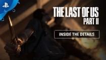 Новый дневник разработчиков The Last of Us Part II повествует об оживлении мира и персонажей