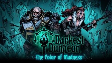 Дата релиза DLC The Color of Madness для Darkest Dungeon на консоли