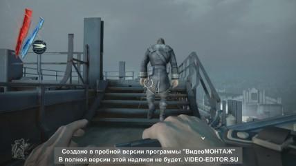 Прохождение 0 миссии Dishonored по харду со стелсом низкий хаос