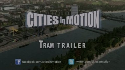 "Cities in Motion ""Трамваи трейлер"""
