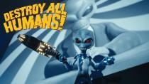 Закрытое бета-тестирование Destroy All Humans! пройдёт в начале марта