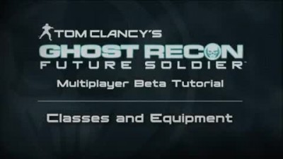 "Ghost Recon : Future Soldier ""BETA Tutorial - Classes and Equipment"""