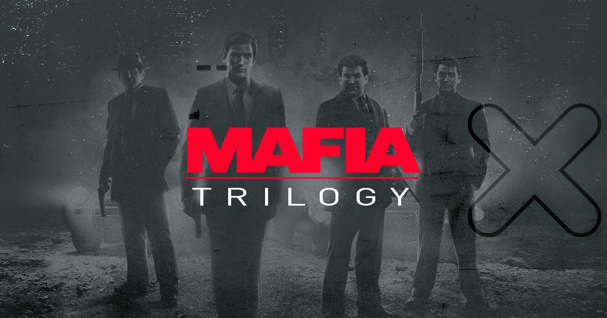 Анонсирована Mafia: Trilogy