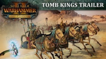 Анонс и трейлер дополнения Rise of the Tomb Kings для Total War: Warhammer II