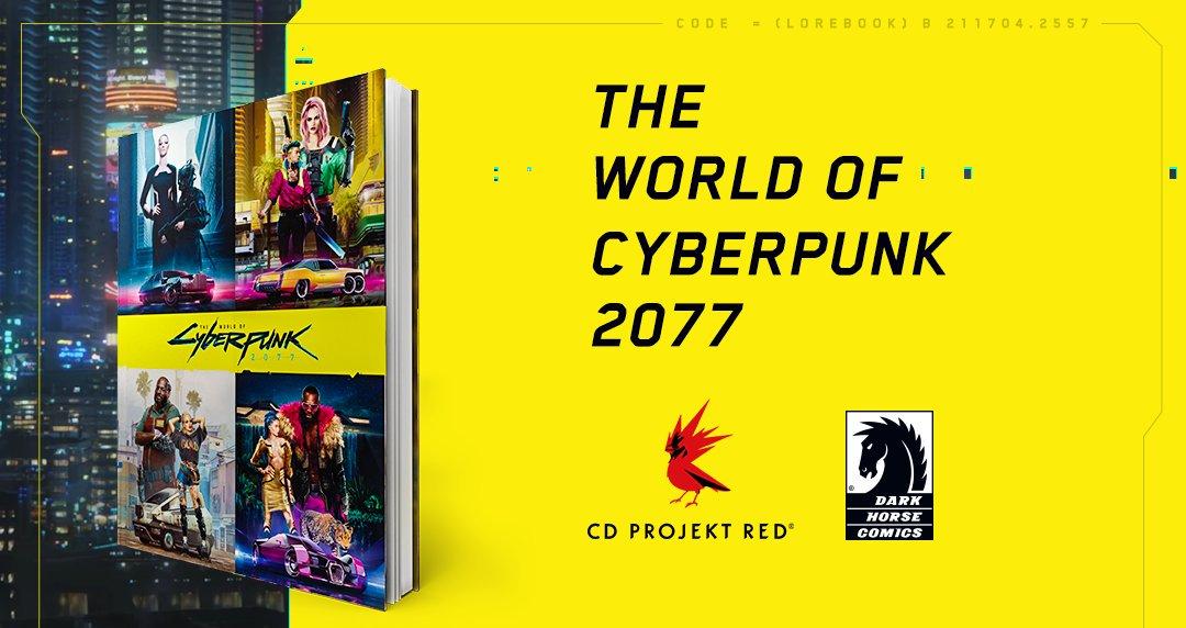 Книга The World of Cyberpunk 2077 должна выйти в июне