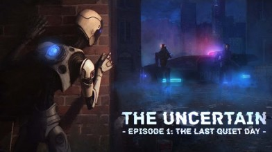 Трейлер к выходу The Uncertain: Episode 1 - The Last Quiet Day