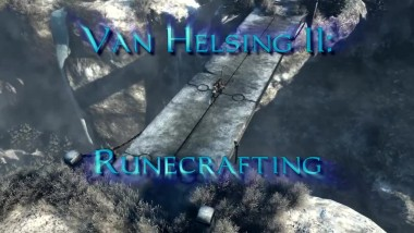 "The Incredible Adventures of Van Helsing 2 ""Трейлер Runecrafting"""
