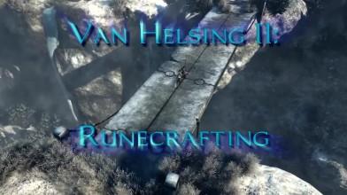 "The Incredible Adventures of Van Helsing 2 ""Трейлер Runecrafting"""