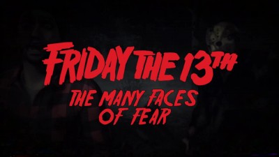 "Friday the 13th: The Game ""The Many Faces of Fear"""