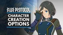 Процесс создания персонажа в Blue Protocol