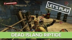 Dead Island: Riptide - 11 минут геймплея