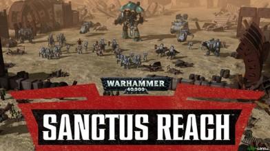 Релиз перевода Warhammer 40.000: Sanctus Reach