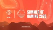IGN Summer of Gaming 2020 пройдёт с 4 по 24 июня, объявлено расписание