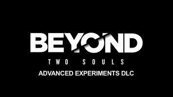 "BEYOND Two Souls ""Трейлер Advanced Experiments DLC"""