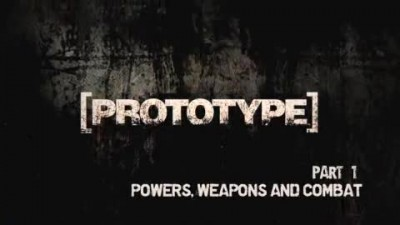 "Prototype ""Interview Part 1: Powers, Weapons and Combat"""