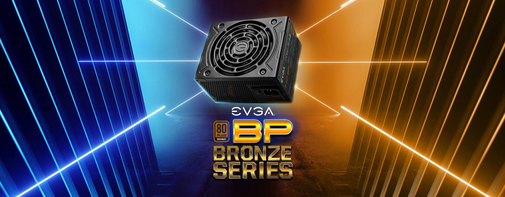 EVGA представляет блоки питания серии BP Bronze