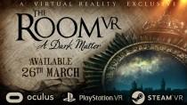 Головоломка The Room VR: A Dark Matter выйдет в марте на ПК и PS4