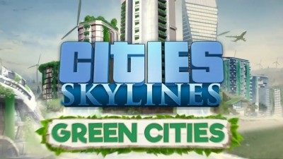 Для Cities: Skylines вышло DLC Green Cities