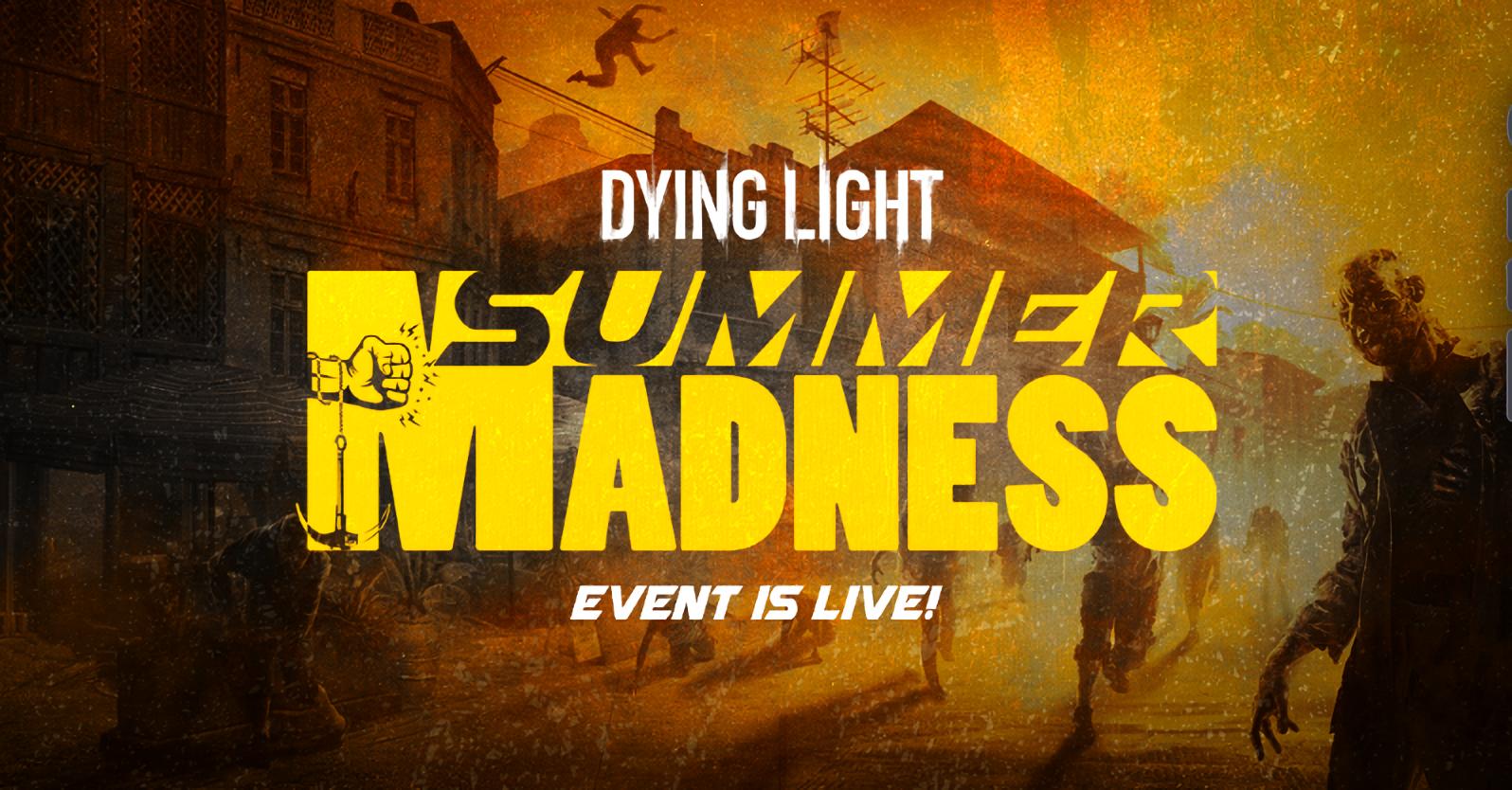 Dying Light снова радует сообщество новым событием Summer Madness